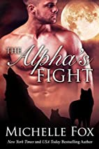 The Alpha's Fight (Huntsville Pack, #3) by…