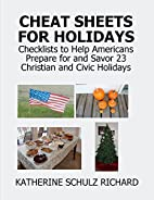 Cheat Sheets for Holidays: Checklists to…