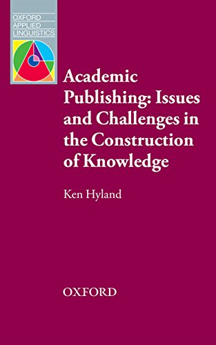 academic-publishing-issues-and-challenges-in-the-construction-of-knowledge-oxford-applied-linguistics