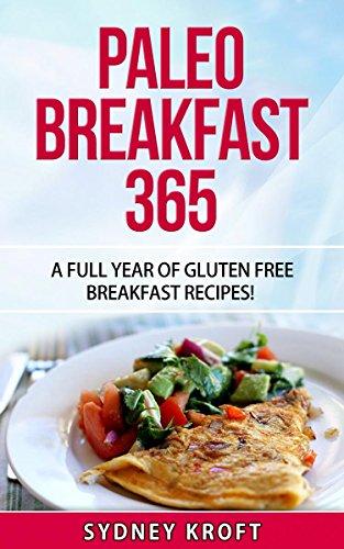 paleo-breakfast-365-a-full-year-of-gluten-free-breakfast-recipes-paleo-diet-paleo-breakfast-paleo-cookbook-paleo-recipes-paleo-for-beginners