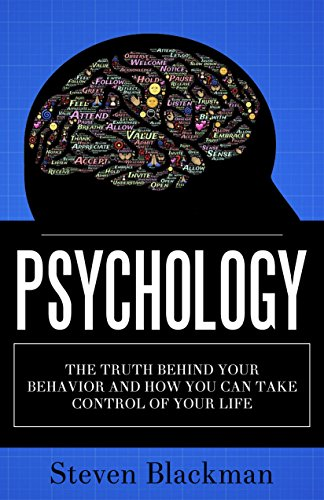 psychology-the-truth-behind-your-behavior-and-how-you-can-take-control-of-your-life
