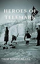 Heroes of Telemark: Raiding Nazi nuclear…