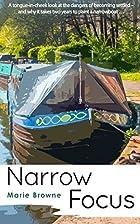 Narrow Focus by Marie Browne