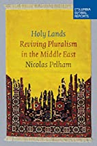 Holy Lands: Reviving Pluralism in the Middle…