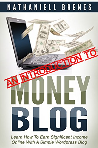 an-introduction-to-money-blog-a-free-version-of-money-blog-by-nathaniell-brenes