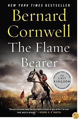 TThe Flame Bearer (Saxon Tales Book 10)