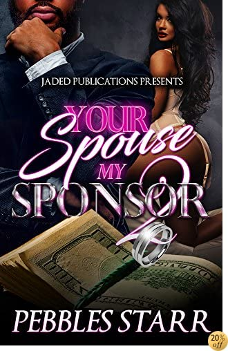 Your Spouse, My Sponsor 2