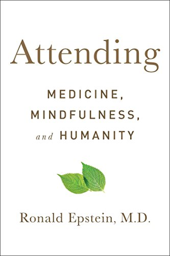 attending-medicine-mindfulness-and-humanity