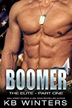 Boomer - The Elite: Part One by KB Winters