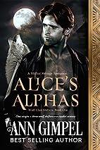 Alice's Alphas: Shifter Menage Romance…