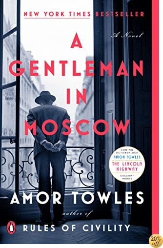 TA Gentleman in Moscow: A Novel