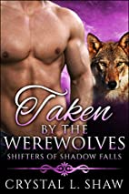 Taken by the Werewolves (Shifters of Shadow…
