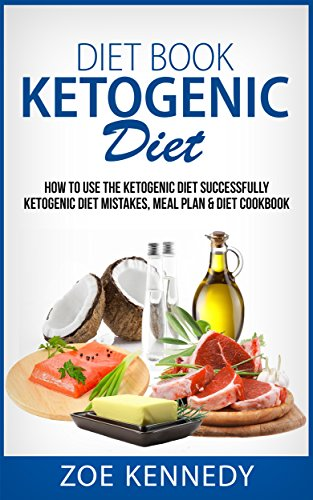 diet-book-ketogenic-diet-how-to-use-the-ketogenic-diet-successfully-ketogenic-diet-mistakes-meal-plan-diet-cookbook-ketogenic-ketogenic-diet-recipes-weight-loss-paleo-diet-keto-clarity