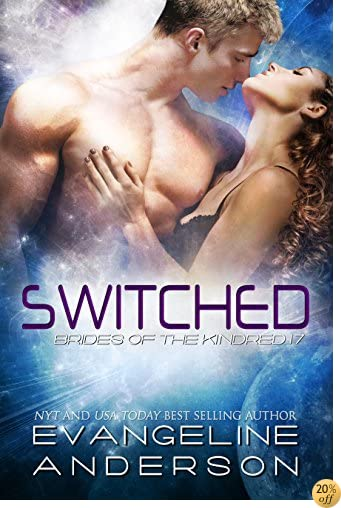 TSwitched--Brides of the Kindred 17: (Alien Scifi BBW Romance)