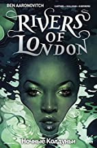 Rivers of London: Night Witch #2 by Ben…