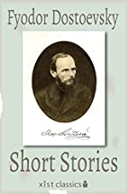 Short Stories (Xist Classics) by Fyodor…