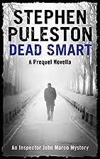 Dead Smart: A prequel novella (Inspector…