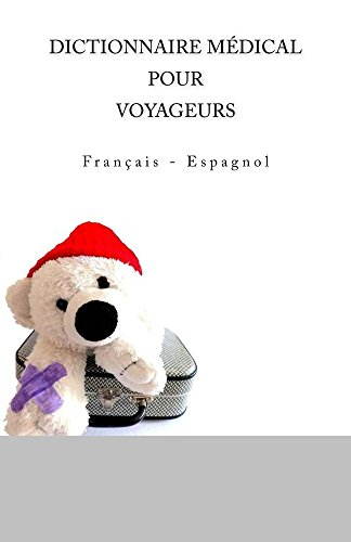 dictionnaire-medical-pour-voyageurs-francais-espagnol-french-edition