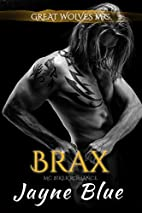 Brax: MC Biker Romance (Great Wolves…
