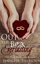 Out of the Box Everlasting by Jennifer…