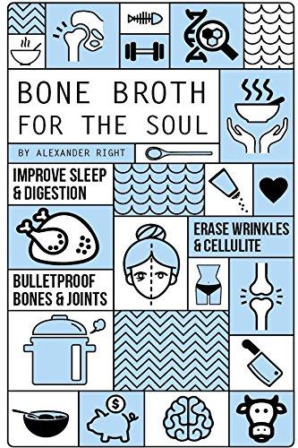 bone-broth-for-the-soul-erase-wrinkles-cellulite-fix-sleep-digestion-bulletproof-bones-joints