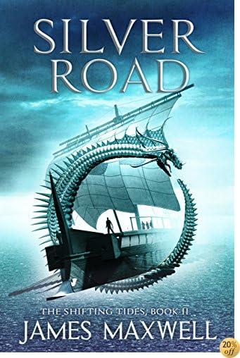 TSilver Road (The Shifting Tides Book 2)