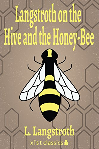 langstroth-on-the-hive-and-the-honey-bee-xist-classics