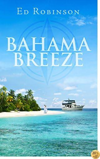 TBahama Breeze (Trawler Trash Book 5)
