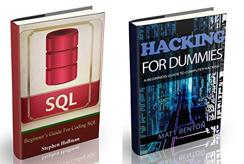 hacking-the-ultimate-guide-to-learn-hacking-for-dummies-and-sql-sql-database-programming-computer-programming-hacking-hacking-exposed-hacking-internet-web-developing-book-6