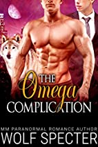 The Omega Complication (M/M Gay Shifter…