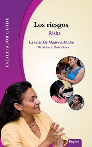 los-riesgos-risks-facilitators-guide-de-madre-a-madre-prenatal-care-photonovel-series-book-4