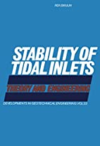 Stability of Tidal Inlets (Developments in…