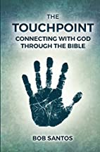 The TouchPoint: Connecting with God through…