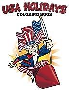 USA Holidays Coloring Book (Art Book Series)…
