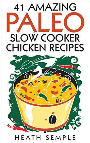 41-amazing-paleo-slow-cooker-chicken-recipes-low-carb-paleo-diet