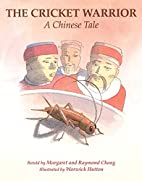 The Cricket Warrior: A Chinese Tale by…