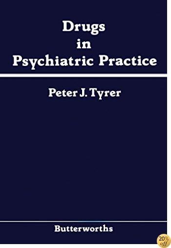 Drugs in Psychiatric Practice