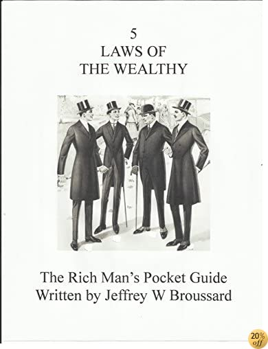 5 Laws of the wealthy  The Rich man's pocket guide