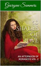 50 SHADES OF LOVE: AN AFTERNOON OF ROMANCES…