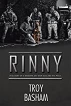 Rinny: The Story of a Modern-Day War Dog and…