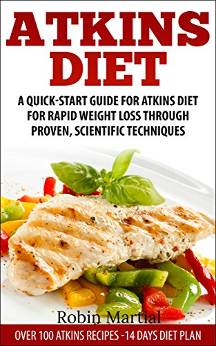 atkins-diet-a-quick-start-guide-for-atkins-diet-for-rapid-weight-loss-through-proven-scientific-techniques