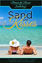 Sweet & Sassy Anthology: Sand and Kisses by…