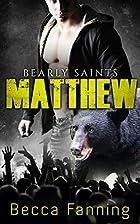 Matthew (Bearly Saints, #1) by Becca Fanning