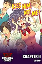Kiss Him, Not Me!, Chapter 6 by JUNKO