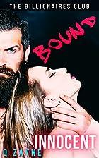 Bound: Bare Innocent (The Billionaires Club…