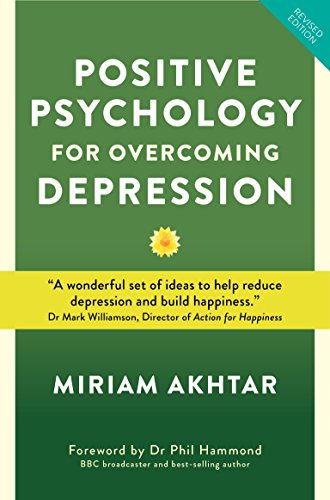 positive-psychology-for-overcoming-depression-self-help-strategies-for-happiness-inner-strength-and-well-being