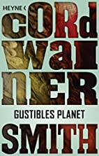 From Gustible's Planet by Cordwainer Smith