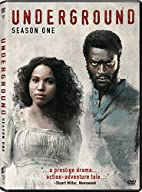 Underground (Tv Series) - Season 01 by Mark…