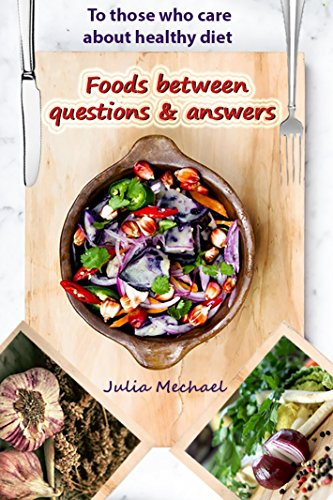 foods-between-questions-and-answers-to-those-who-care-about-healthy-diet