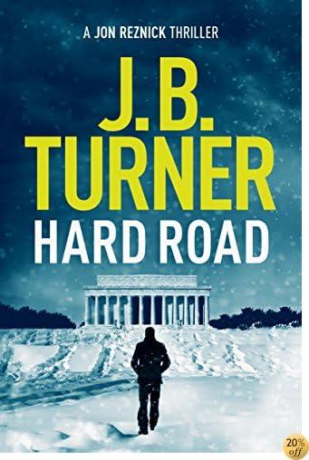 THard Road (Jon Reznick Thriller Series Book 1)